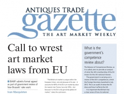 Call to wrest art market laws from EU – Antiques Trade Gazette – August 24th 2013