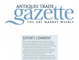Editor's Comment – Antiques Trade Gazette – November 13th 2013