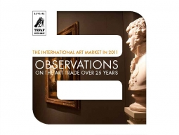 TEFAF Art Market Report 2012 – The International Art Market in 2011: Observations on the Art Trade over 25 Years.